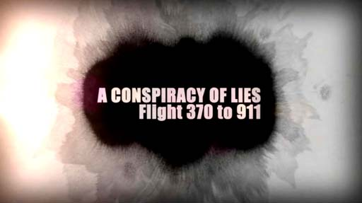 video-conspiracyliesflight370-911-01